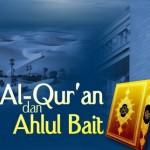 AL-QURAN DAN AHLUL BAYT